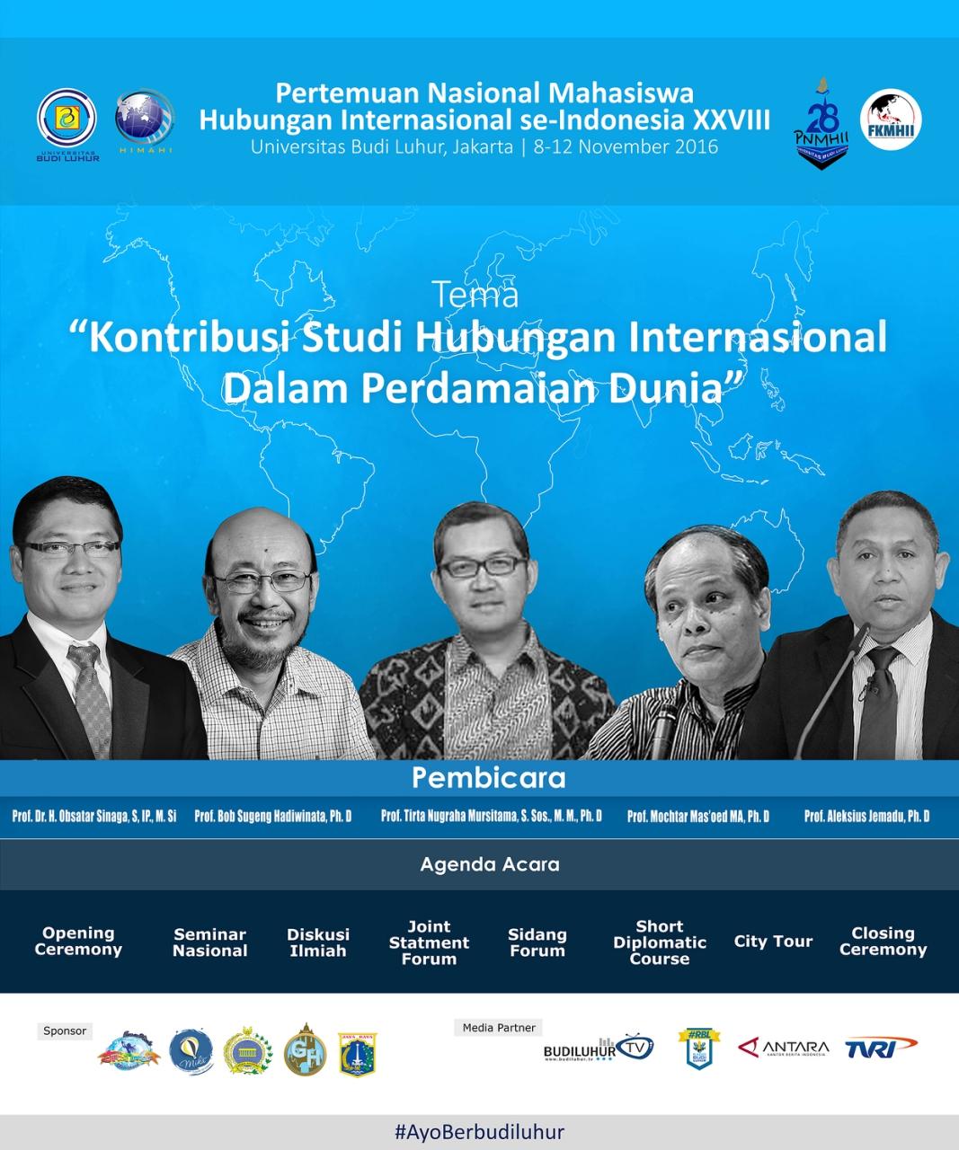 Pertemuan Nasional Mahasiswa Hubungan Internasional se-Indonesia (PNMHII) XXVIII, Universitas Budi Luhur