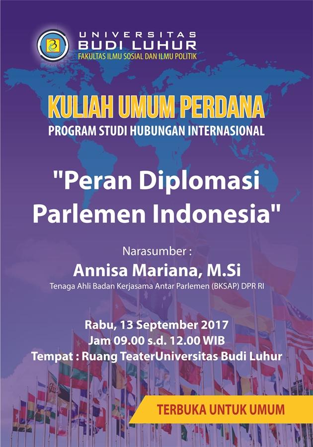 """[:en]Kuliah Umum Prodi Hub. Internasional, FISIP, UBL, dengan tema """"Peran Diplomasi Parlemen Indonesia""""[:]"""