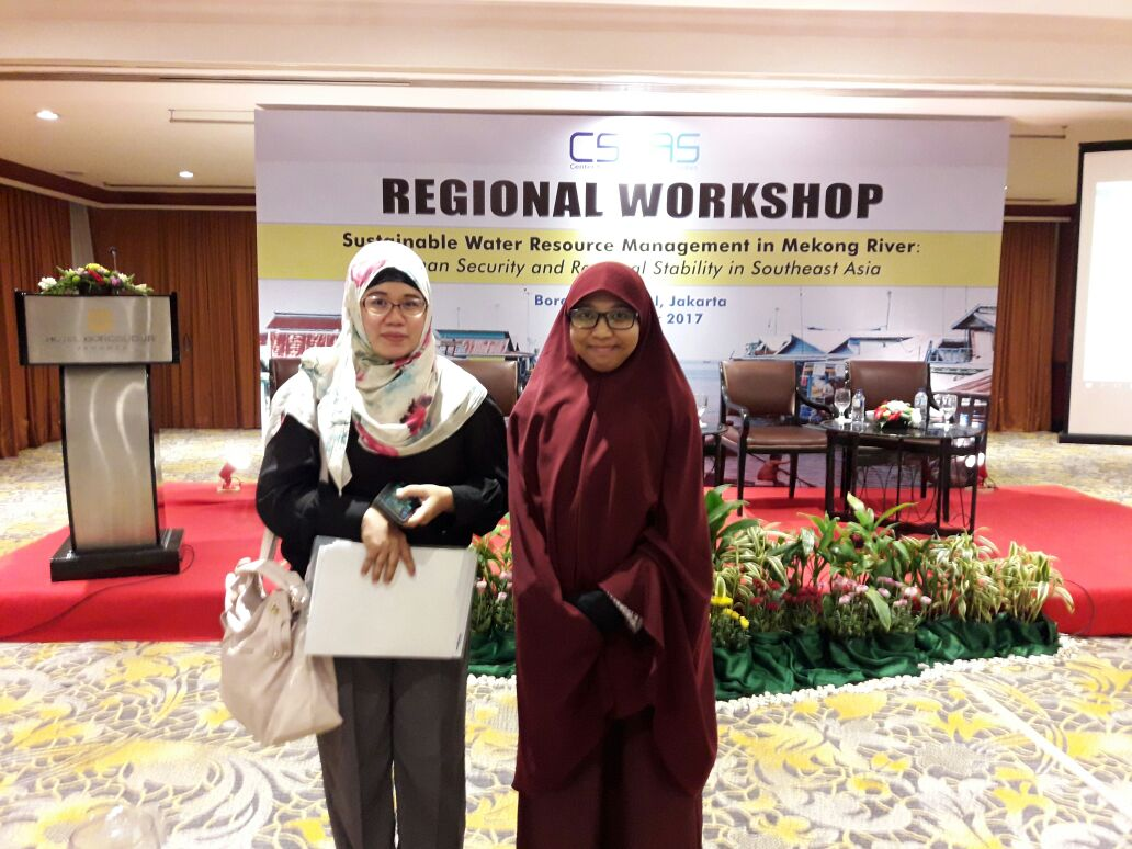 Dosen Prodi HI, UBL Ikuti Regional Workshop On Sustainable Water Resource Management In Mekong River:Human Security And Regional Stability In Southeast Asia di Hotel Borobudur, Jakarta