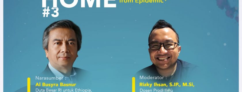 """Prodi HI FISIP UBL Gelar Kegiatan Discussion From Home #3 """"Africa's Response to Covid-19: Lesson Learned from Epidemic"""""""