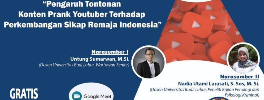 """WEBINAR KRIMINOLOGI: """"Pengaruh Tontonan Konten Prank Youtuber Terhadap Perkembangan Sikap Remaja Indonesia"""""""