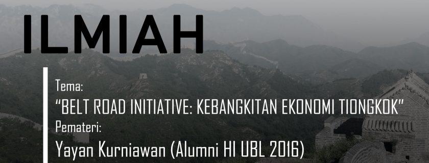 Laboratorium Hubungan Internasional FISIP UBL Gelar Diskusi Ilmiah Belt Road Initiative: Kebangkitan Ekonomi Tiongkok